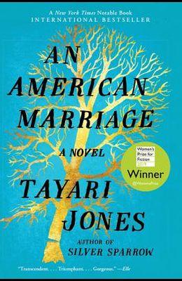 American Marriage, An: A Novel