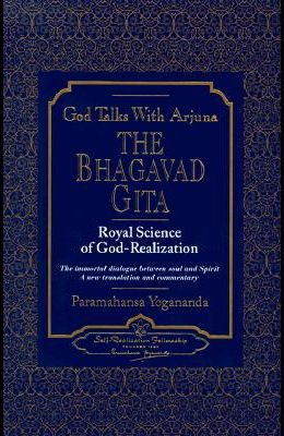 God Talks with Arjuna: The Bhagavad Gita