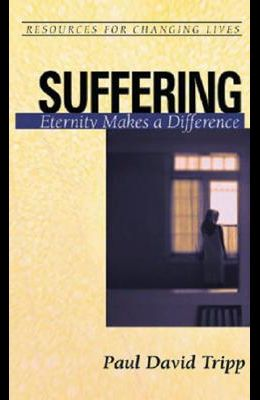Suffering: Eternity Makes a Difference