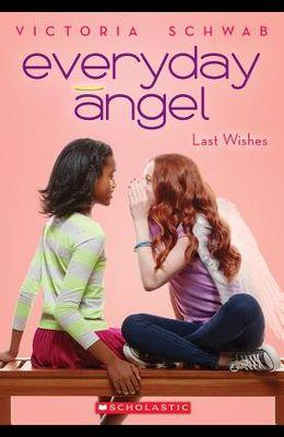 Everyday Angel #3: Last Wishes