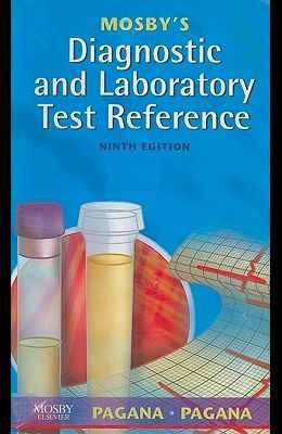 Mosby's Diagnostic and Laboratory Test Reference - Text and E-Book Package [With eBook]