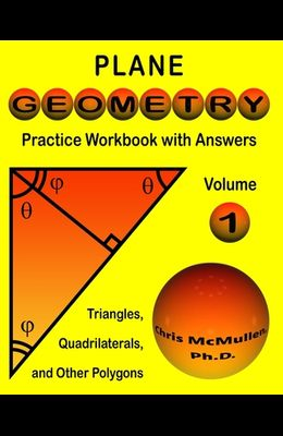 Plane Geometry Practice Workbook with Answers