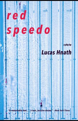 Red Speedo: A Play