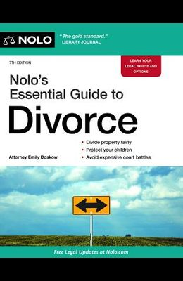 Nolo's Essential Guide to Divorce