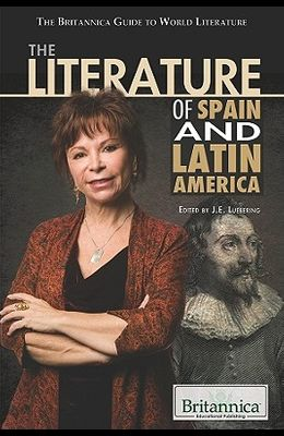 The Literature of Spain and Latin America
