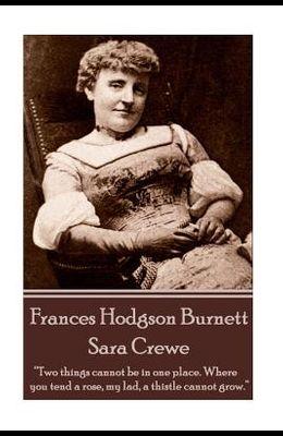 Frances Hodgson Burnett - Sara Crewe