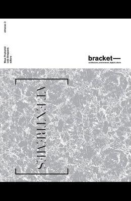 Bracket 3: At Extremes
