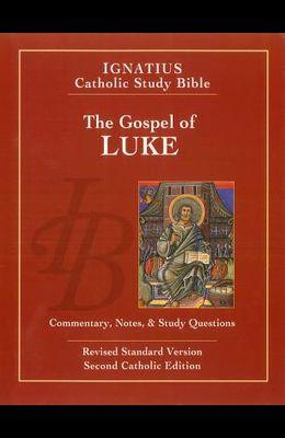 The Gospel of Luke (2nd Ed.): Ignatius Catholic Study Bible