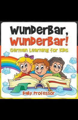 Wunderbar, Wunderbar! - German Learning for Kids