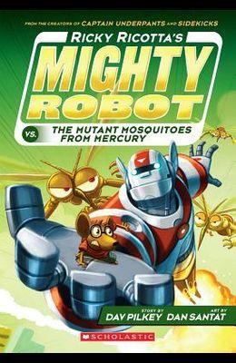 Ricky Ricotta's Mighty Robot vs. the Mutant Mosquitoes from Mercury (Ricky Ricotta's Mighty Robot #2), 2