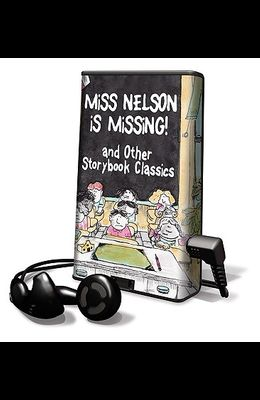 Miss Nelson Is Missing!: And Other Storybook Classics [With Earbuds]