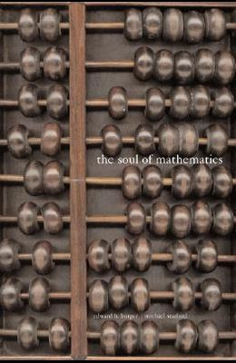 The Soul of Mathematics