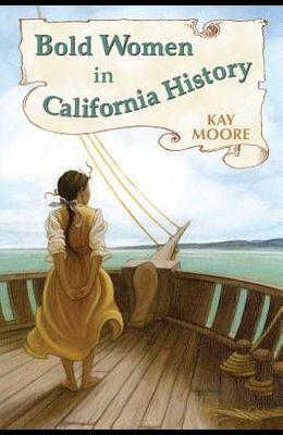 Bold Women in California History