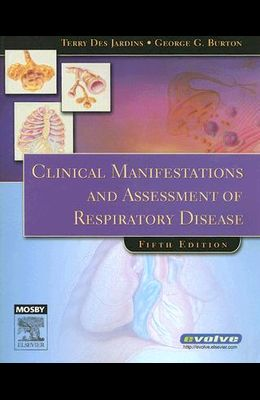 Clinical Manifestations and Assessment of Respiratory Disease