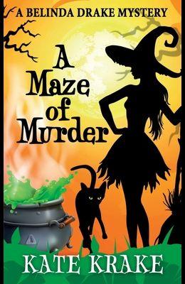 A Maze of Murder: A Supernatural Mystery