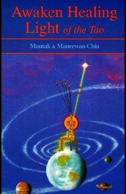 Awaken Healing Light of the Tao