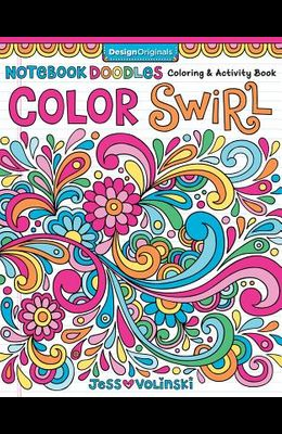 Notebook Doodles Color Swirl: Coloring & Activity Book