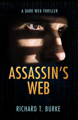 Assassin's Web: A dark web thriller