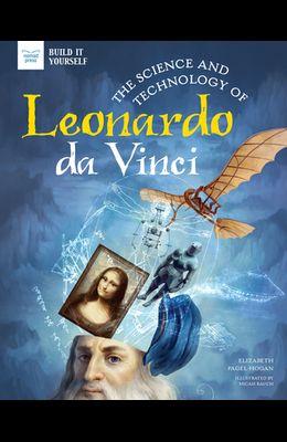 The Science and Technology of Leonardo Da Vinci