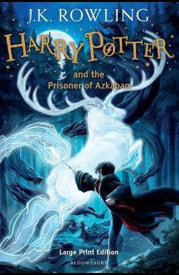 Harry Potter and the Prisoner of Azkaban. J.K. Rowling