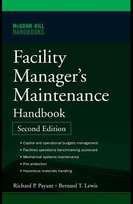 Facility Manager's Maintenance Handbook (Mechanical Engineering)