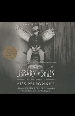 Library of Souls Lib/E: The Third Novel of Miss Peregrine's Peculiar Children