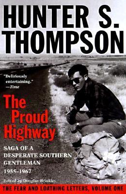 Proud Highway: Saga of a Desperate Southern Gentleman, 1955-1967