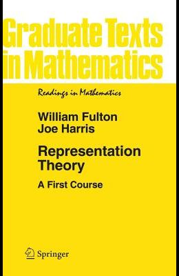 Representation Theory: A First Course