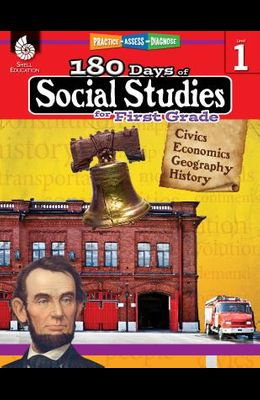 180 Days of Social Studies for First Grade: Practice, Assess, Diagnose