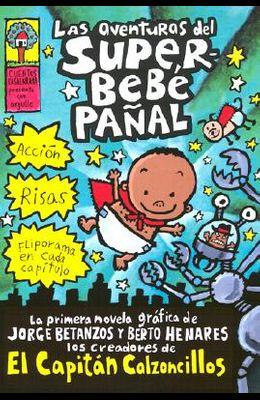 Las Aventuras del Superbebé Pañal (Adventures of Super Diaper Baby)