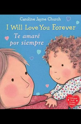 I Will Love You Forever / Te Amaré Por Siempre