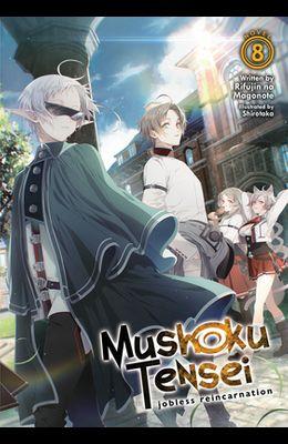 Mushoku Tensei: Jobless Reincarnation (Light Novel) Vol. 8