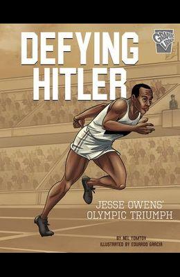 Defying Hitler: Jesse Owens' Olympic Triumph