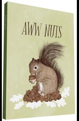 Have a Little Pun: Aww Nuts / Roll with It Journal