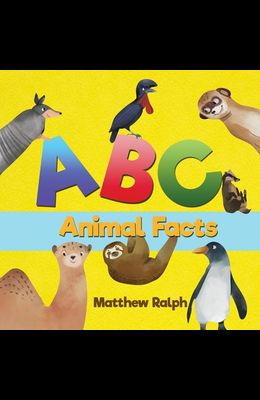 ABC Animal Facts: A Fun Bedtime Story for Alphabet Learning and Animal Facts [Illustrated Early Reader for Toddlers, Pre K, Learn to Rea