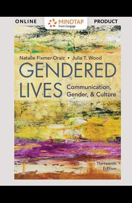Mindtap Speech, 1 Term (6 Months) Printed Access Card for Wood/Fixmer-Oraiz's Gendered Lives, 13th
