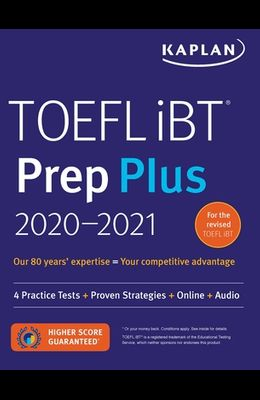 TOEFL IBT Prep Plus 2020-2021: 4 Practice Tests ] Proven Strategies + Online + Audio