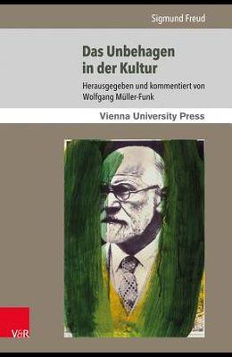 Das Unbehagen in Der Kultur: Close Reading Und Rezeptionsgeschichte