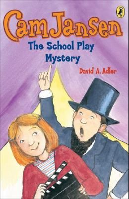 CAM Jansen: The School Play Mystery #21