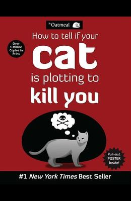 How to Tell If Your Cat Is Plotting to Kill You, 2