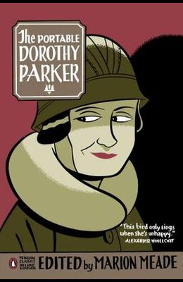The Portable Dorothy Parker: (penguin Classics Deluxe Edition)