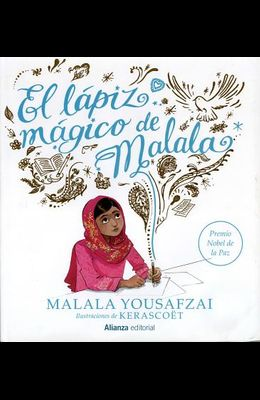 El Lapiz Magico de Malala = Malala's Magic Pencil