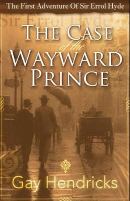 The First Adventure of Sir Errol Hyde: The Case of the Wayward Prince