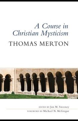 Course in Christian Mysticism