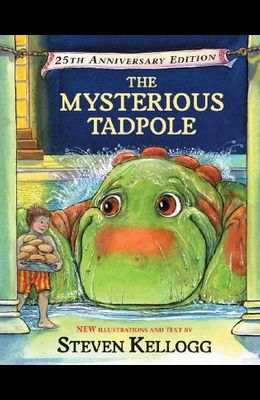 The Mysterious Tadpole: 25th Anniversary Edition