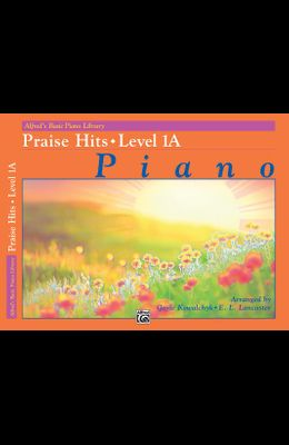 Alfred's Basic Piano Library Praise Hits, Bk 1a