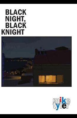 Black Night, Black Knight