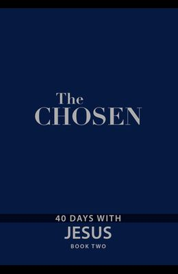 The Chosen Book Two: 40 Days with Jesus