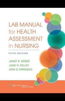 Lab Manual for Health Assessment in Nursing