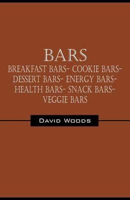 Bars: Breakfast bars- Cookie bars- Dessert bars- Energy bars- Health bars- Snack bars- Veggie bars